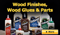 Wood Finishes, Wood Glues & Parts