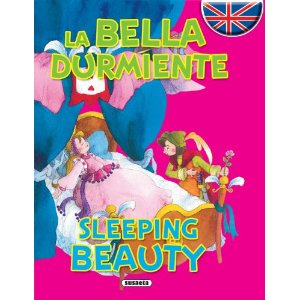Bella Durmiente/Sleeping beauty, La(Cuentos bilingues)